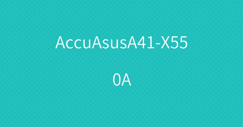 AccuAsusA41-X550A