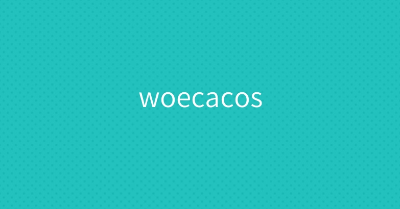 woecacos