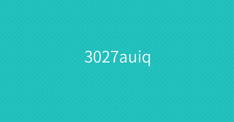 3027auiq