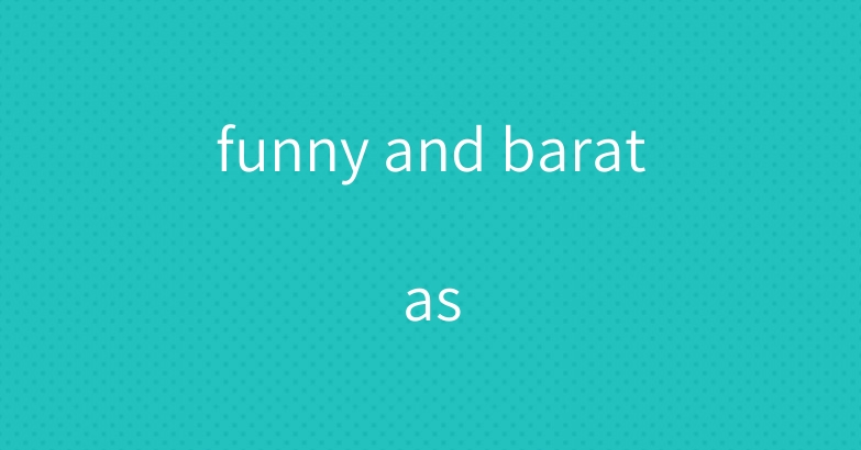 funny and baratas