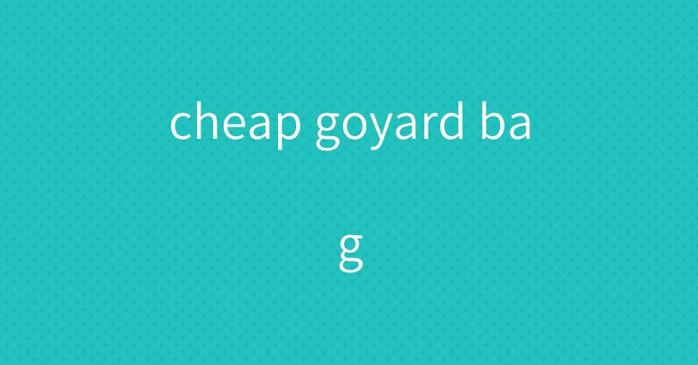 cheap goyard bag