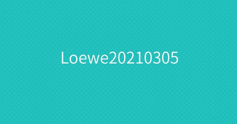 Loewe20210305