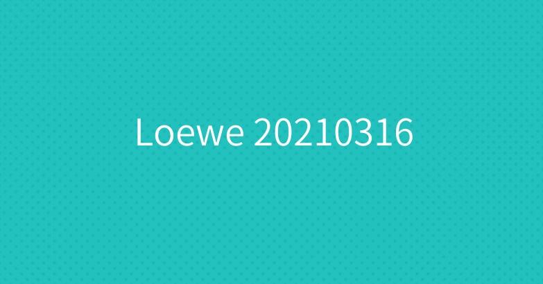 Loewe 20210316