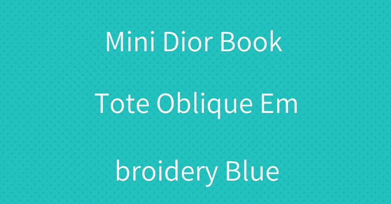 Mini Dior Book Tote Oblique Embroidery Blue