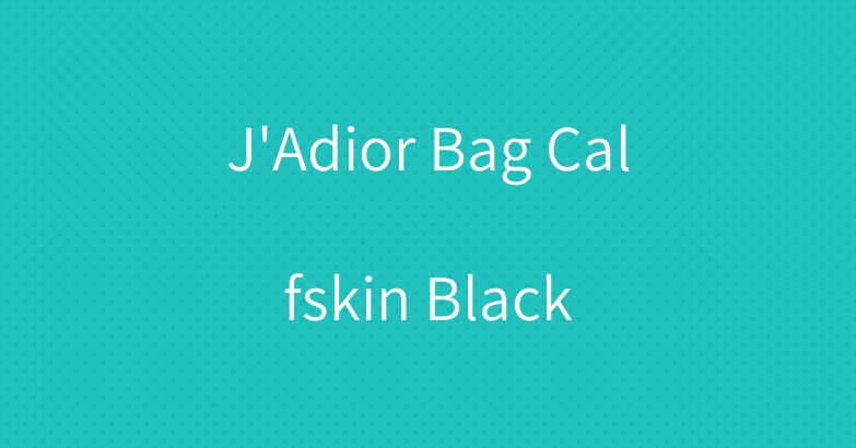 J'Adior Bag Calfskin Black