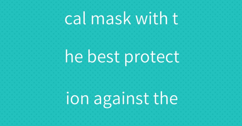 Disposable medical mask with the best protection against the variant COVID-19 virus.